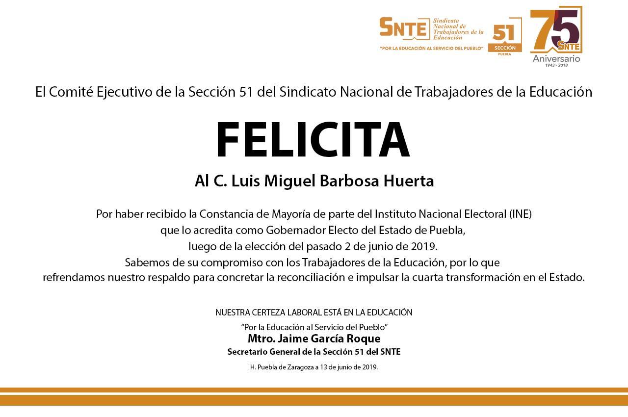 La Sección 51 del SNTE felicita a Miguel Barbosa