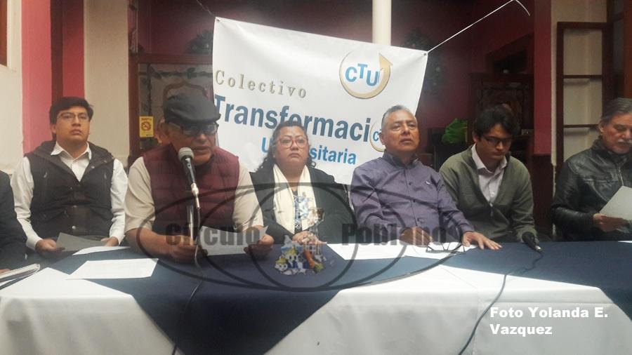 Colectivode Transformación Universitaria consideraque la BUAP tiene un gobierno autoritario y antidemocratico